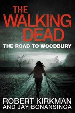 WALKING DEAD BOOK 2,THE: RISE OF THE GOVERNOR