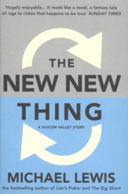 NEW, THE NEW THING: A SILICON VALLEY STORY