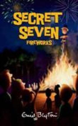 SECRET SEVEN #11: SECRET SEVEN FIREWORKS