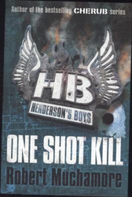 HENDERSON'S BOYS #6: ONE SHOT KILL