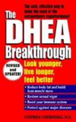 DHEA BREAKTHROUGH, THE