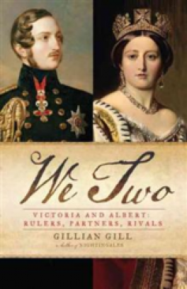 WE TWO VICTORIA AND ALBERT: VICTORIA AND ALBERT: RULERS, PARTNERS, RIVALA