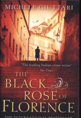 BLACK ROSE OF FLORENCE, THE