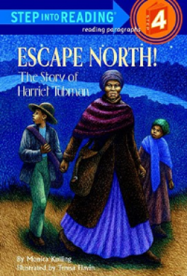 ESCAPE NORTH! THE STORY OF HAR (STEP INTO READING 4)