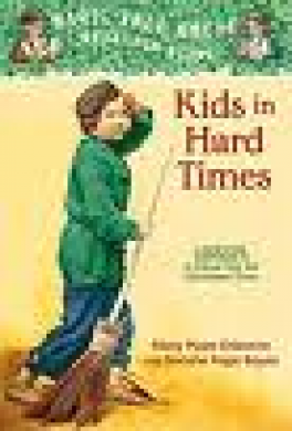 MAGIC TREE HOUSE RESEARCH GUIDE #22: RAGS AND RICHES: KIDS IN THE TIME OF CHARLES DICKENS