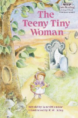 TEENY TINY WOMAN, THE (STEP INTO READING 2)