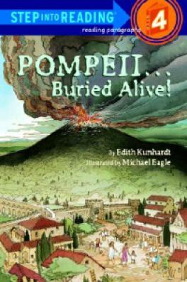 POMPEII...BURIED ALIVE! (STEP INTO READING 4)