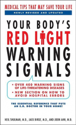 YOUR BODY' S RED LIGHT WARNING SIGNALS, (REVISED ED.)