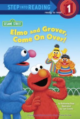 ELMO AND GROVER, COME ON OVER! (SIR 1)