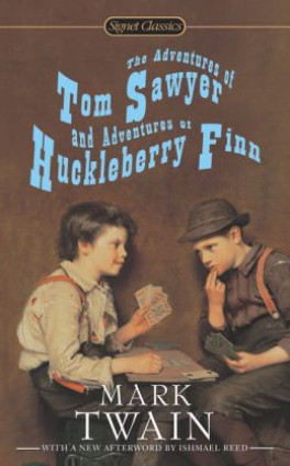 ADVENTURES OF TOM SAYWER AND ADVENTURES OF HUCKLEBERRY FINN, THE