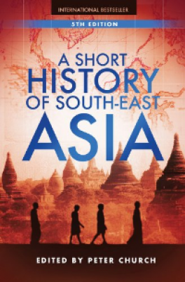SHORT HISTORY OF SOUTH-EAST ASIA, A (5TH ED.)