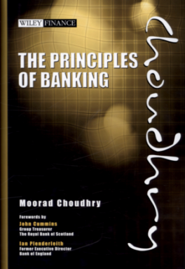 PRINCIPLES OF BANKING, THE: CAPITAL, ASSET-LIABILITY AND LIQUIDITY MANAGEMENT