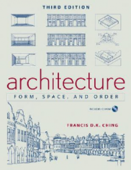 ARCHITECTURE: FORM, SPACE, AND ORDER (3RD ED.) (CRB)