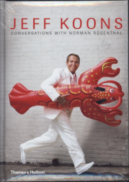 ABOUT KOONS: JEFF KOONS / NORMAN ROSENTHAL: THE INTERVIEWS