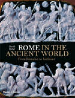 ROME IN THE ANCIENT WORLD: FROM ROMULUS TO JUSTINIAN