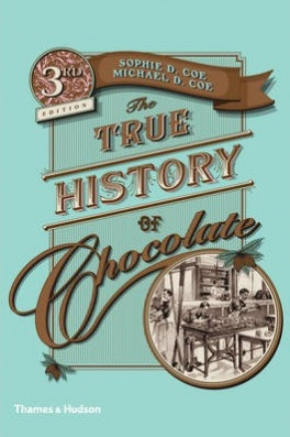 TRUE HISTORY OF CHOCOLATE, THE (3RD.ED.)