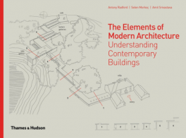ELEMENTS OF MODERN ARCHITECTURE, THE: UNDERSTANDING CONTEMPORARY BUILDINGS