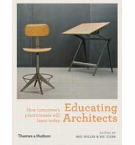 EDUCATING ARCHITECTS: HOW TOMORROW'S PRACTITIONERS WILL LEARN TODAY