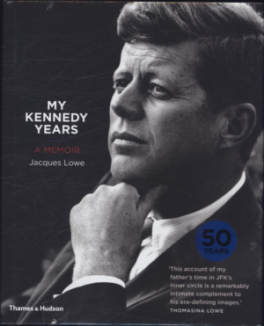 MY KENNEDY YEARS: A MEMOIR