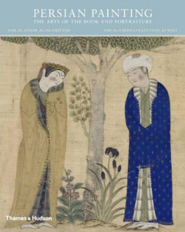 PERSIAN PAINTING: ILLUSTRATED MANUSCRIPTS AND MINIATURES