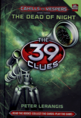 39 CLUES CAHILLS VS VESPER 3: THE DEAD OF NIGHT