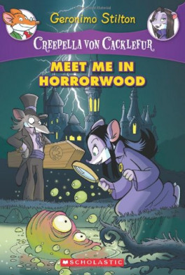 CREEPELLA VON CACKLEFUR #2: MEET ME IN HORRORWOOD