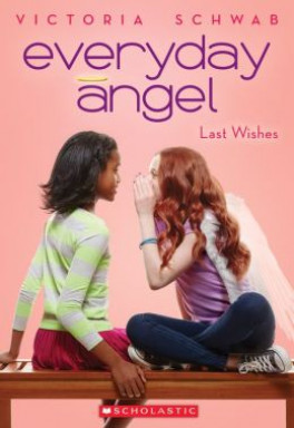 EVERYDAY ANGEL 03: LAST WISHES