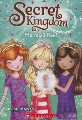 SECRET KINGDOM #4: MERMAID REEF