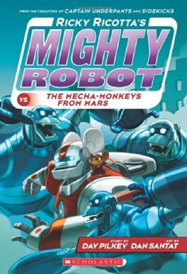 RICKY RICOTTA'S #04: MIGHTY ROBOT VS. THE MECHA-MONKEYS FROM MARS