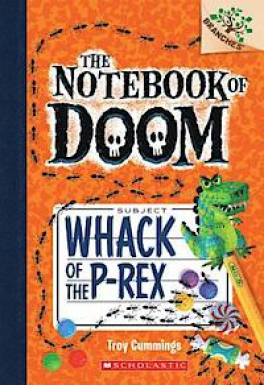 NOTEBOOK OF DOOM #5, THE: WHACK OF THE P-REX