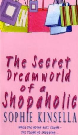 SECRET DREAMWORLD OF A SHOPAHOLIC THE