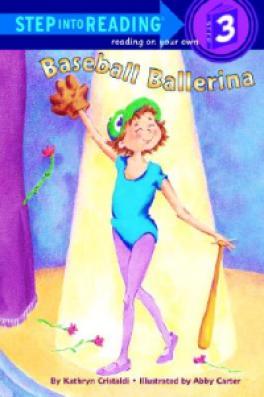 BASEBALL BALLERINA (STEP INTO READING 3)