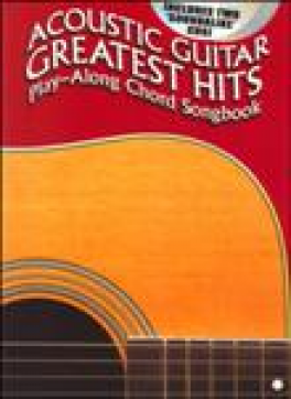 ACOUSTIC GUITAR GREATEST HITS: PLAY-ALONG CHORD SONGBOOK (INCLUDES 2 CDS)(AM89650)