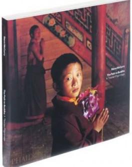 PATH TO BUDDHA: A TIBETAN PILGRIMAGE, THE