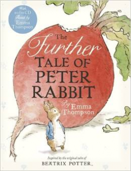 FURTHER TALE OF PETER RABBIT, THE (BOOK+CD)