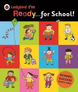 I'M READY FOR SCHOOL! A LADYBIRD BIG BOOK