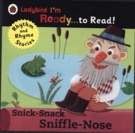 SNICK-SNACK SNIFFLE NOSE (I'M READY...TO READ)