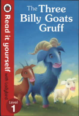 READ IT YOURSELF: THE THREE BILLY GOATS GRUFF - LEVEL 1