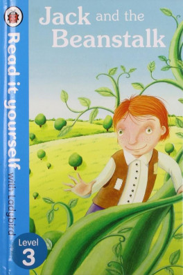 READ IT YOURSELF: JACK AND THE BEANSTALK - LEVEL 3