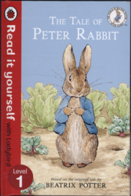 READ IT YOURSELF: THE TALE OF PETER RABBIT - LEVEL 1