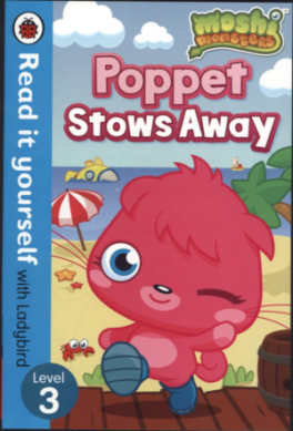 READ IT YOURSELF: MOSHI MONSTERS: POPPET STOWS AWAY - LEVEL 3