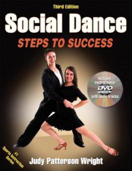 SOCIAL DANCE: STEPS TO SUCCESS (3RD ED.)