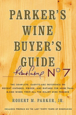 PARKER'S WINE BUYERS GUIDE, ( 7TH ED.)