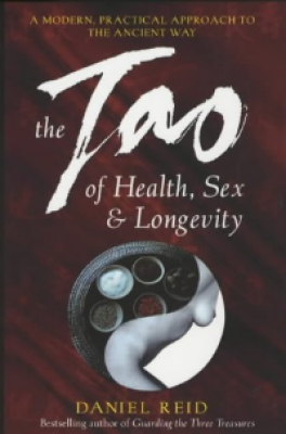 TAO OF HEALTH, SEX & LONGEVITY, THE