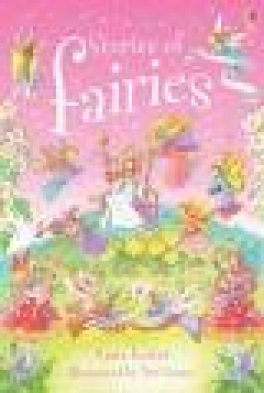 STORIES OF FAIRIES (YOUNG READING SERIES 1)