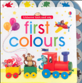 USBORNE LOOK AND SAY: FIRST COLOURS