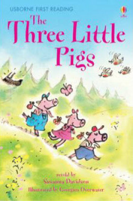 THREE LITTLE PIGS, THE (FIRST READING LEVEL 3)