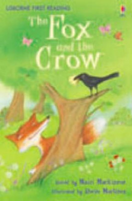 FOX AND THE CROW, THE (FIRST READING LEVEL 1)