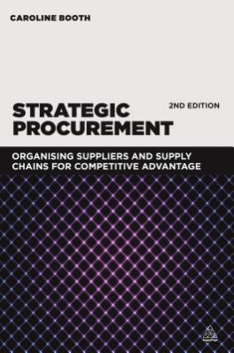 STRATEGIC PROCUREMENT: ORGANIZING SUPPLIERS AND SUPPLY CHAINS FOR COMPETITIVE ADVANTAGE (2/ED)