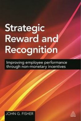 STRATEGIC REWARD AND RECOGNITION